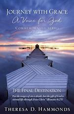 Journey with Grace a Voice for God Commemorative Series