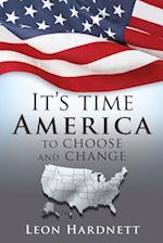 It's Time America to Choose and Change