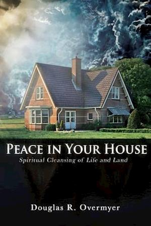 Bog, paperback Peace in Your House af Douglas R. Overmyer