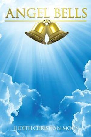 Bog, paperback Angel Bells af Judith Christian-Moon