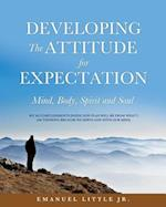 Developing the Attitude for Expectation
