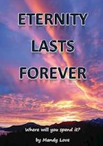 Eternity Lasts Forever