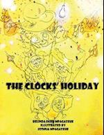 The Clocks' Holiday