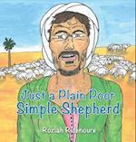 Just a Plain Poor Simple Shepherd