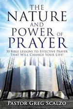 The Nature and Power of Prayer