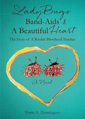 Ladybugs Band-AIDS & a Beautiful Heart