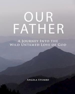 Bog, paperback Our Father af Angela Stumbo