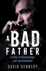 A Bad Father
