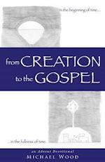 From Creation to the Gospel