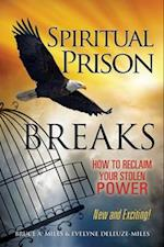 Spiritual Prison Breaks