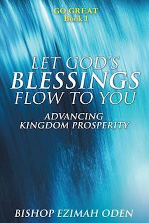 Bog, paperback Let God's Blessings Flow to You af Bishop Ezimah Oden
