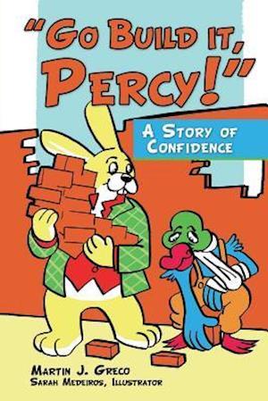 Bog, paperback Go Build It, Percy! af Martin J. Greco