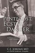 Pentecost, Ecstasy and Danger