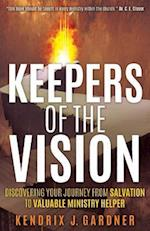 Keepers of the Vision af Kendrix J. Gardner