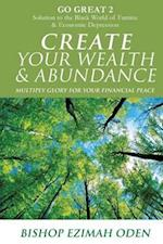 Create Your Wealth & Abundance