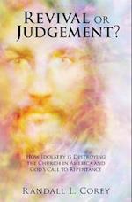 Revival or Judgement?