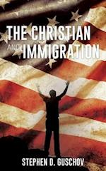 The Christian and Immigration