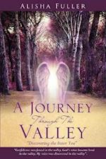 A Journey Through The Valley