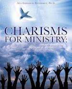 CHARISMS FOR MINISTRY: