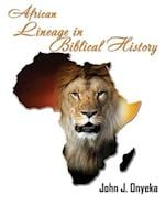African Lineage in Bibilical History