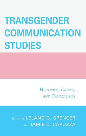 Transgender Communication Studies
