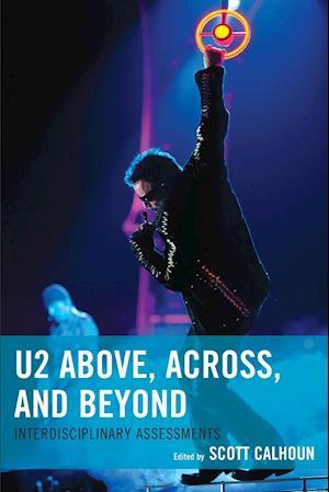 U2 Above, Across, and Beyond