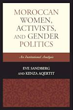 Moroccan Women, Activists, and Gender Politics