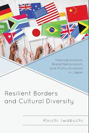 Bog, paperback Resilient Borders and Cultural Diversity af Koichi Iwabuchi