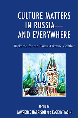 Bog, paperback Culture Matters in Russia-and Everywhere af Lawrence Harrison