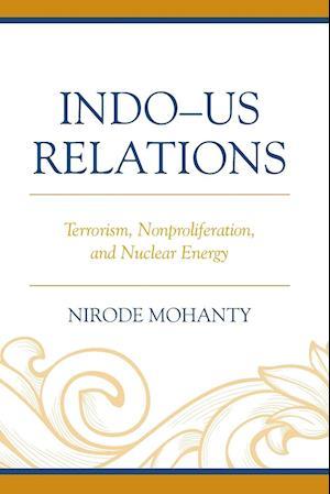 Bog, paperback Indo-US Relations af Nirode Mohanty