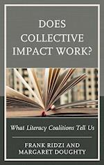 Does Collective Impact Work?