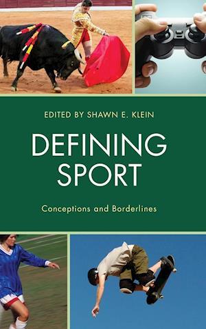 Bog, hardback Defining Sport af Shawn E. Klein