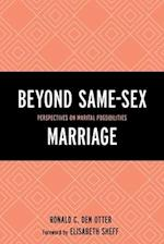Beyond Same-Sex Marriage