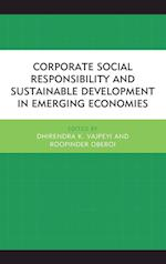 Corporate Social Responsibility and Sustainable Development in Emerging Economies af Dhirendra K. Vajpeyi
