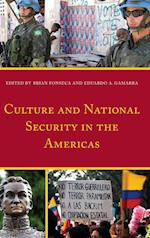 Culture and National Security in the Americas (Security in the Americas in the Twenty First Century)
