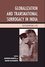 Globalization and Transnational Surrogacy in India af Sayantani Dasgupta