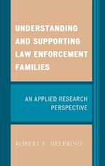 Understanding and Supporting Law Enforcement Families