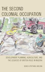 The Second Colonial Occupation