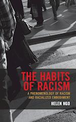 The Habits of Racism (Philosophy of Race)