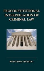 Proconstitutional Interpretation of Criminal Law