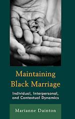 Maintaining Black Marriage