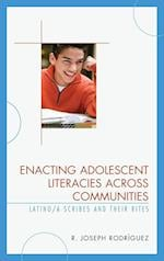 Enacting Adolescent Literacies Across Communities
