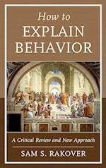 How to Explain Behavior
