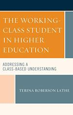 The Working-Class Student in Higher Education (Social Class in Education)