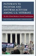 Pathways to Pacifism and Antiwar Activism among U.S. Veterans