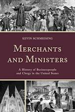 Merchants and Ministers af Kevin Schmiesing