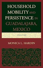 Household Mobility and Persistence in Guadalajara, Mexico