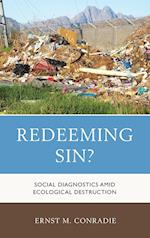 Redeeming Sin? (Religious Ethics and Environmental Challenges)