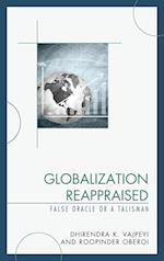 Globalization Reappraised af Dhirendra K. Vajpeyi
