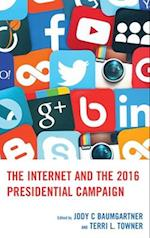 Internet and the 2016 Presidential Campaign